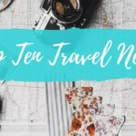 My Top Ten Travel Necessities