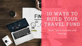 10 Easy Ways to Build Your Travel Fund