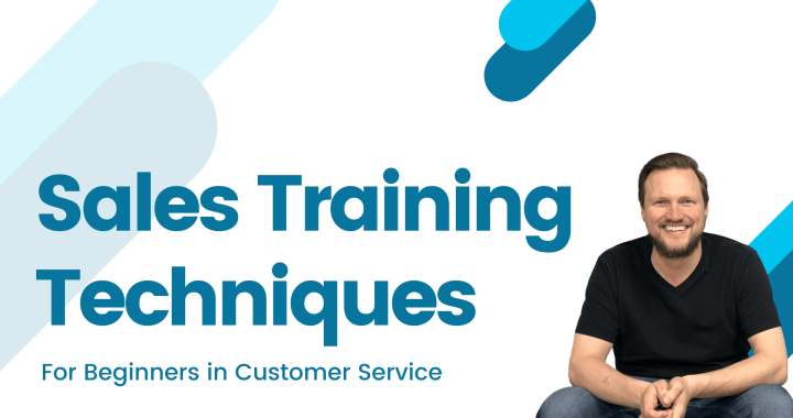 Sales Training Techniques for Beginners in Customer Service