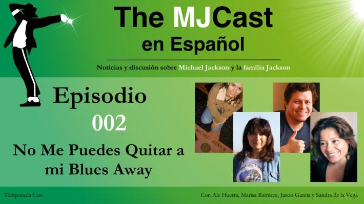 The MJCast Español Ep 3