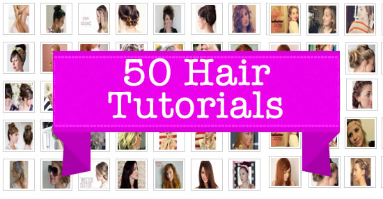 50 hair tutorials