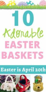 10 adorable easter baskets
