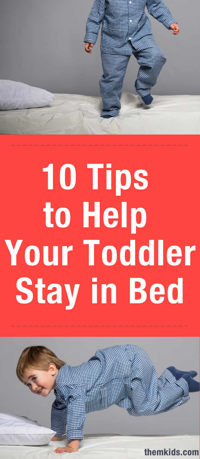 10 Tips to Help Your Toddler Stay in Bed