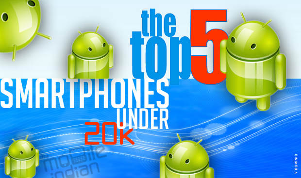 Top 5 Android phones under Rs 20,000 for Jan-Feb