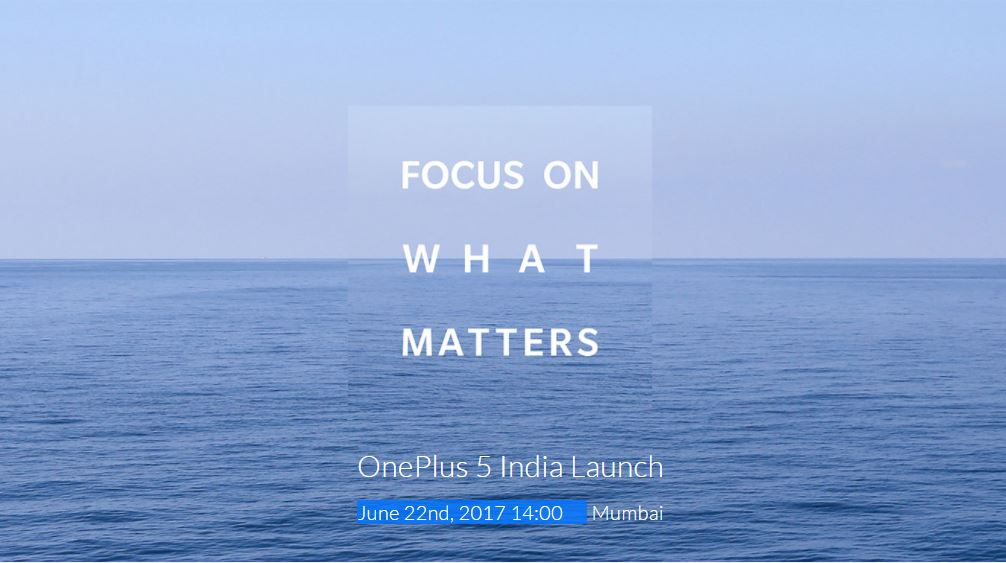Exclusive: OnePlus 5 to be available in Indian Market from June 22
