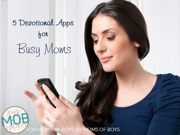 5 Devotional Apps for Busy Moms || themobsociety.com