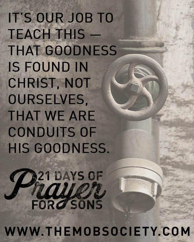 Goodness —21 Days of Prayer for Sons Challenge via The MOB Society