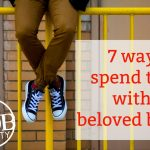 7 ways to love our beloved boys