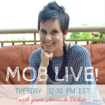 MOB Live Episode 14: Truth in the Tinsel with Amanda White