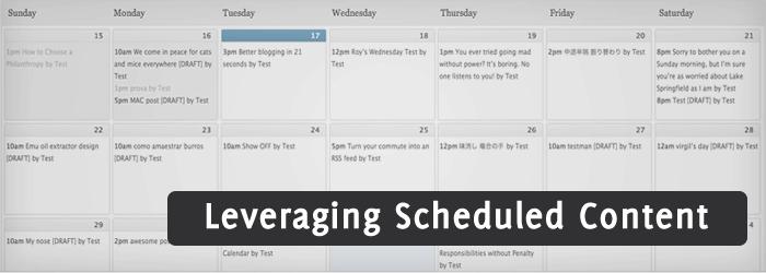 Leverage Scheduled Content