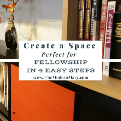 Create a Space Perfect for Fellowship in 4 Easy Steps