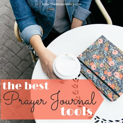 Top Nine Must Have Prayer Journal Tools