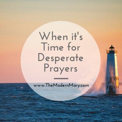 Prayer of Desperation