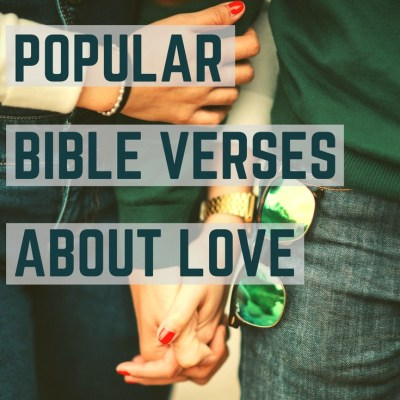 The 22 Most Popular Bible Verses about Love