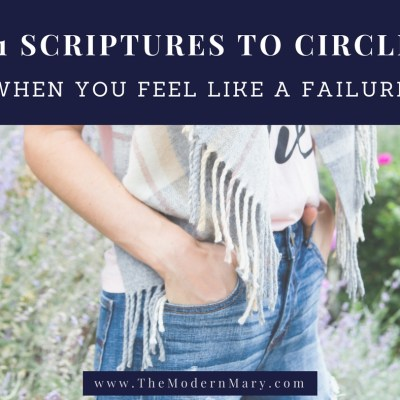 11 Verses to Circle When You Feel Like a Failure