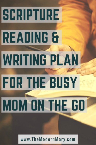 Perfect for quiet time! Free download--Scripture reading & writing plan for busy moms on the go! #ScriptureWriting #BibleVerse #ChristianWoman