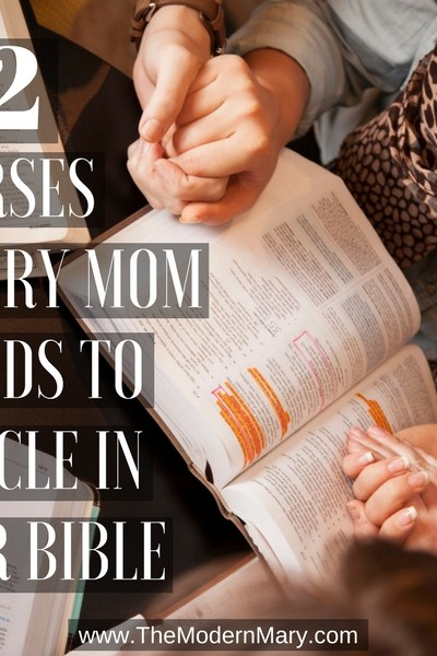 12 scriptures every mom needs to circle in her Bible.