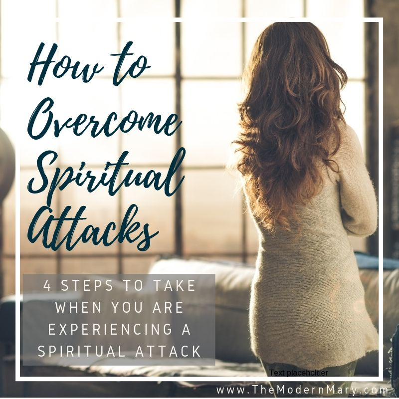 How to overcome spiritual attacks. 4 Steps to take when you are under a spiritual attack..