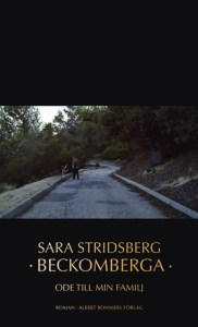 Sara Stridsberg's latest