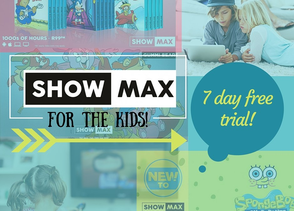 ShowMax – The latest in Internet TV and why you and your kids will love it!