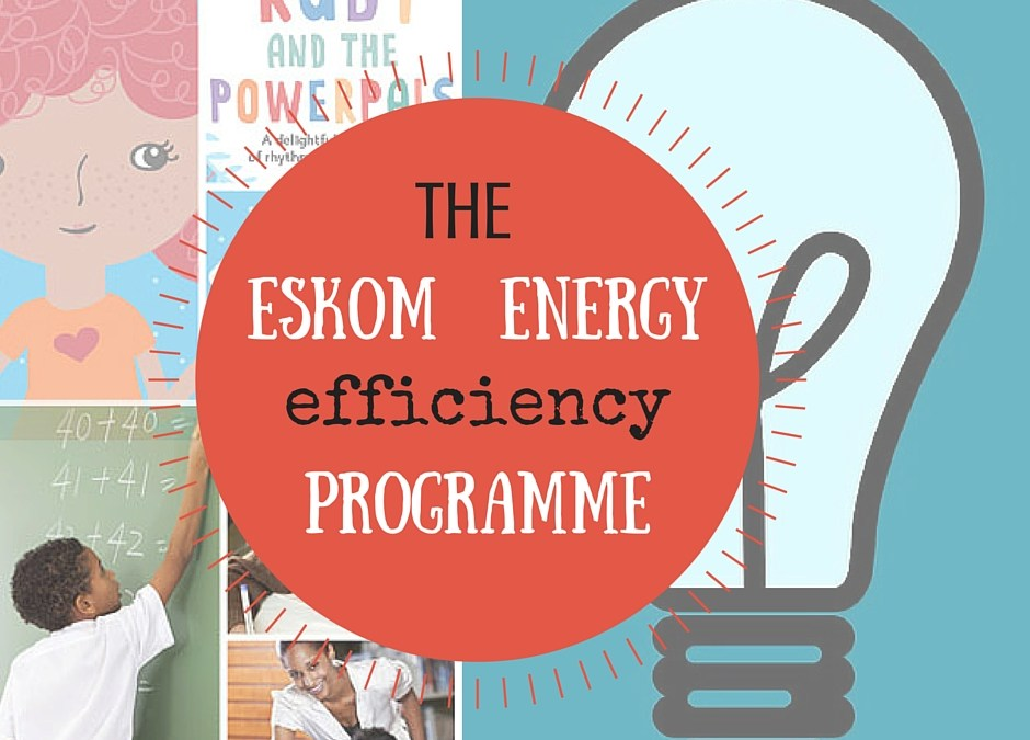 Eskom's Energy Efficiency Education Programme | Helping Children Make a Difference!