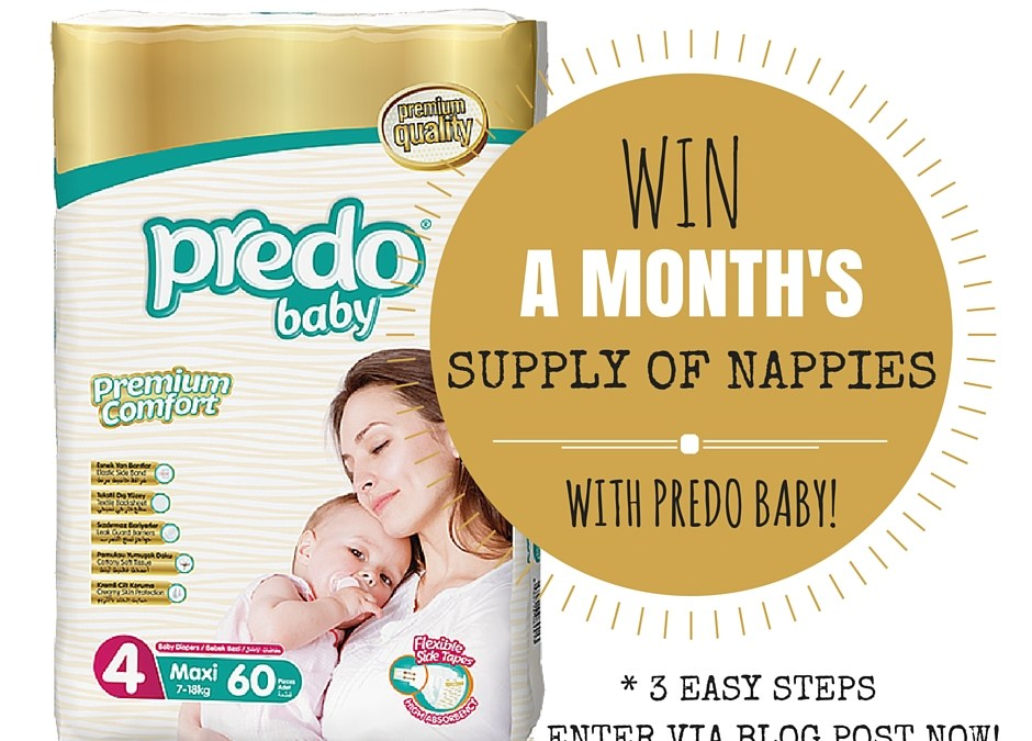 * WIN a MONTH'S Supply of Nappies With Predo Baby! Enter HERE Now! (closed)