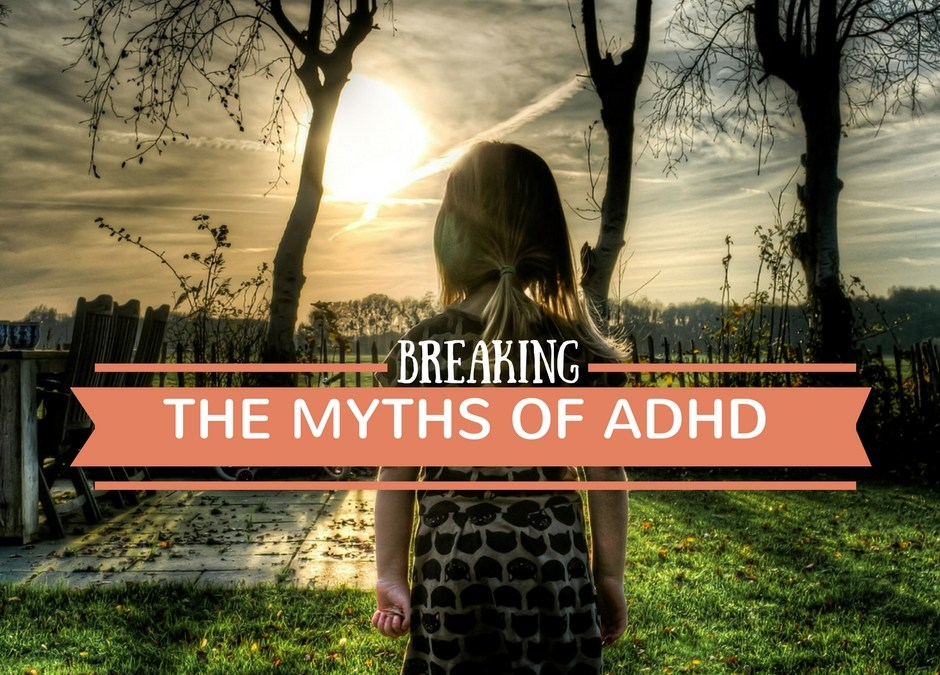 Breaking The Myths Of ADHD {With Psychological Counsellor Shannon Pluke}