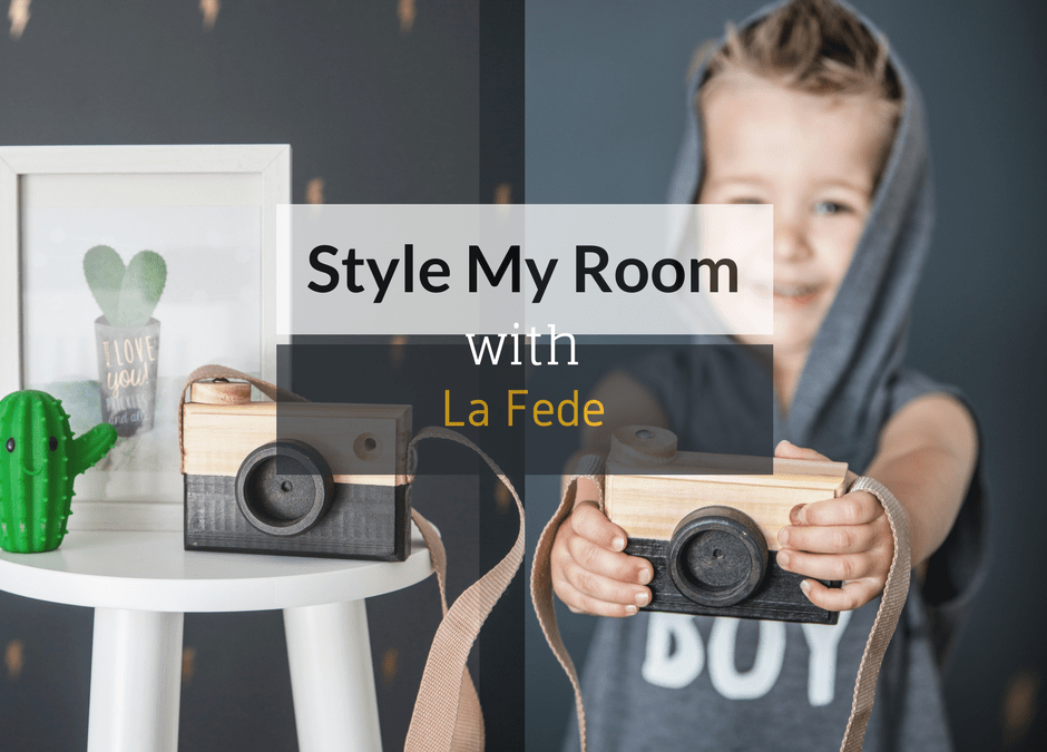 Style My Room With La Fede
