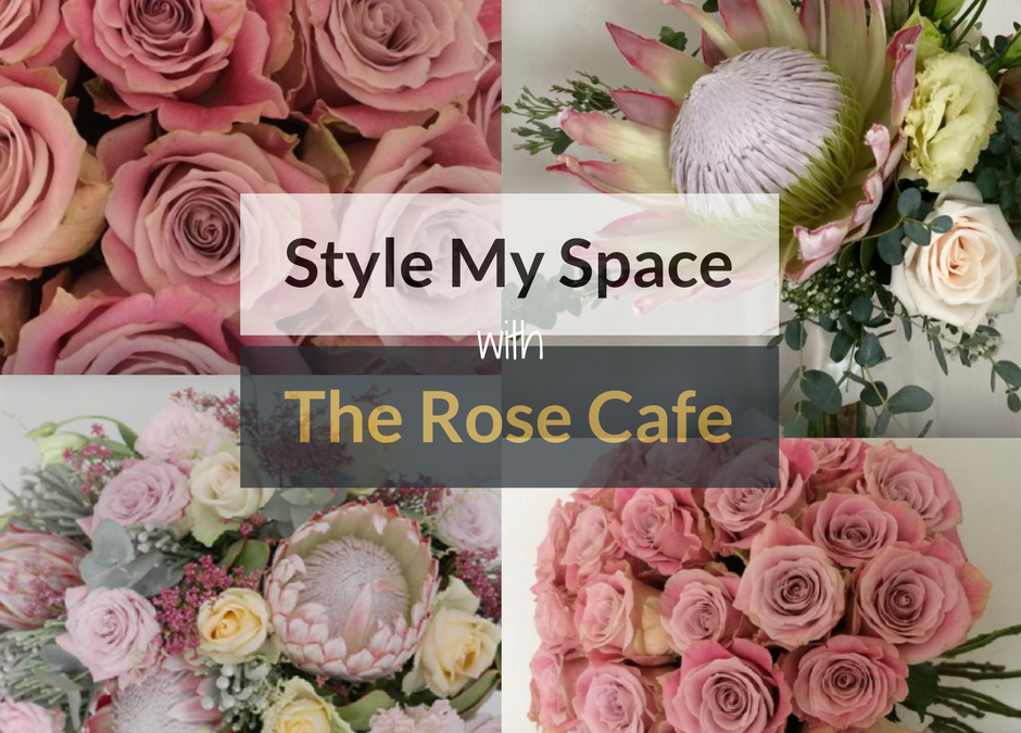 Style My Space With The Rose Cafe