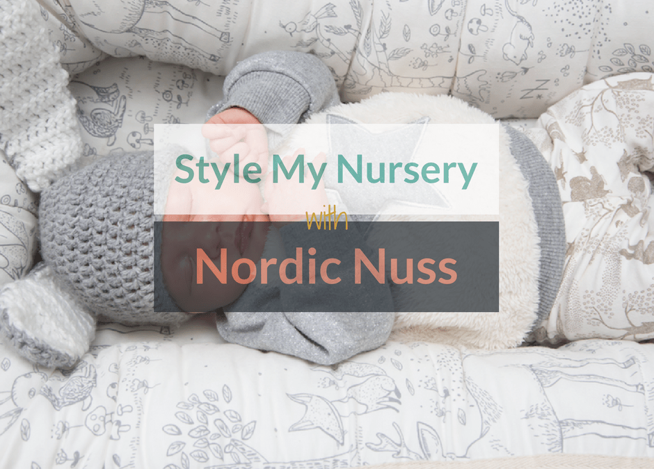 Style My Nursery With Nordic Nuss +WIN!!