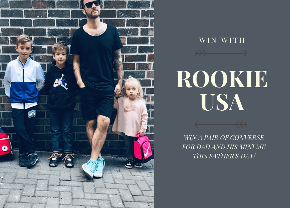 WIN WITH ROOKIE USA THIS FATHER'S DAY