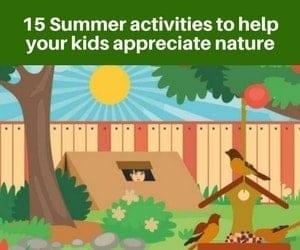 15 Summer activities to help your kids appreciate nature