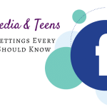 Social Media & Teens: What you need to know to keep your child safe on Facebook! Check out the must know Facebook privacy settings for parents!