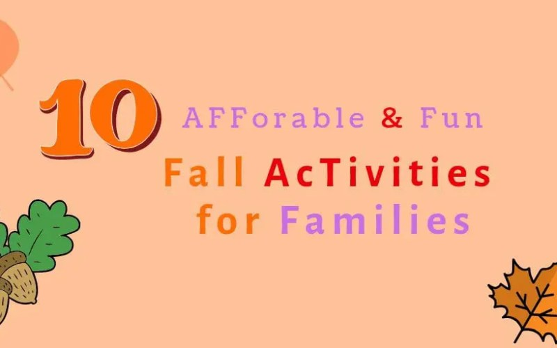 10 Affordable Fun Fall Activities for Families