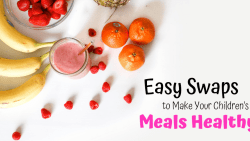 A little bit of creativity is crucial when it comes to eating well. Check out these 7 Easy Swaps to Make Your Children's Meals Healthy