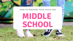 Middle School is a right of passage that all kids must go through. Check out these awesome tips for How to Prepare your Child for Middle School
