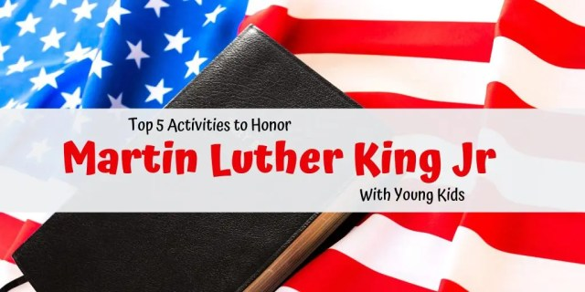 "Flag with Bible on it in background.  Words in front stating ""Top 5 Activities to Honor Martin Luther King Jr. With Young Children"""