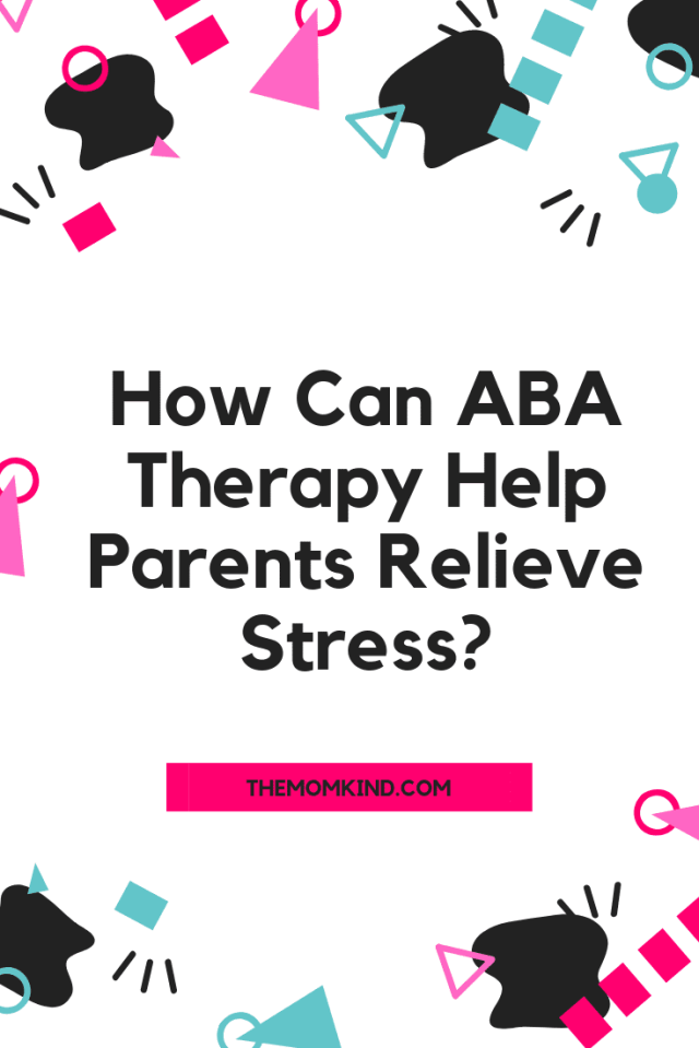 How Can ABA Therapy Help Parents Relieve Stress? Positivce Reinforcement is a POWERUL Tool and works well for children with autism. #autism #aba #abatherapy