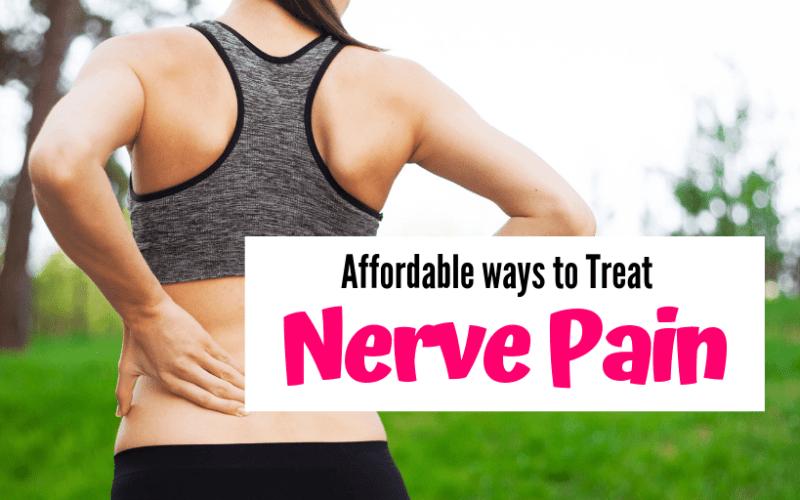 4 Affordable & Safe Solutions for Nerve Pain