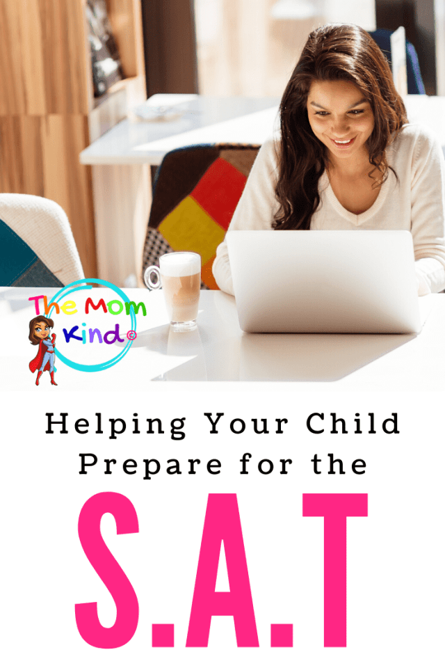 Learn how you can help your child prepare for the SAT, one of the most defining tests that your child will take in High School. #sat #studyguide #studyingforsat #parentingteens