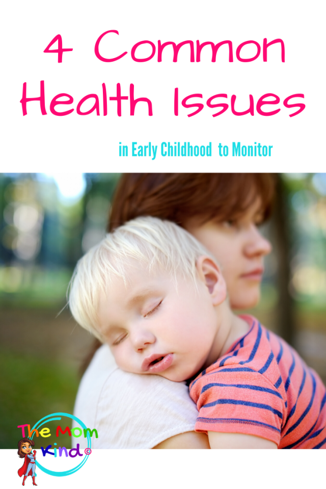 Understanding common health issues in early childhood is a key way to help them stay well.  Check out these top 4 health concerns of toddlers. #parentingtips #toddler #baby #health #earlychildhood