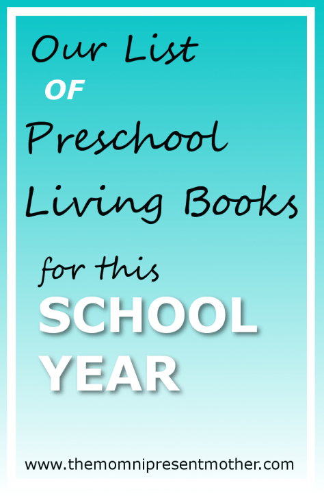 Our list of preschool living books