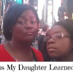 5 Lessons My Daughter Learned in NYC