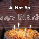 Not So Happy Birthday: Challenging Blended Family Dynamics