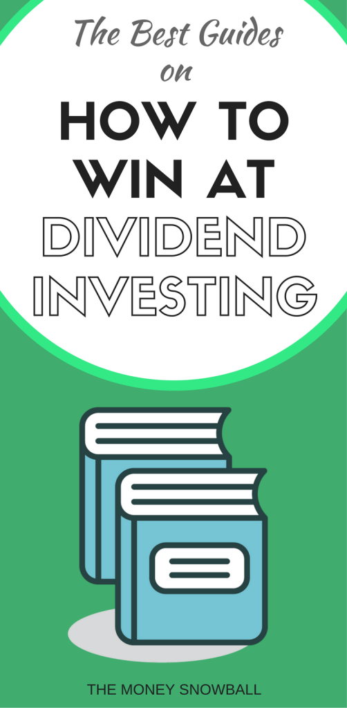 The Best Dividend Investing Guides and How-To's