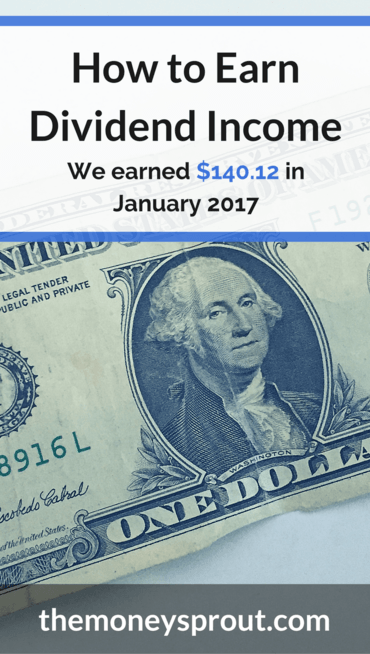 How We Earned $140.12 in Dividends in January 2017