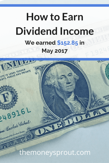 How We Earned $152.85 in Dividends in May 2017