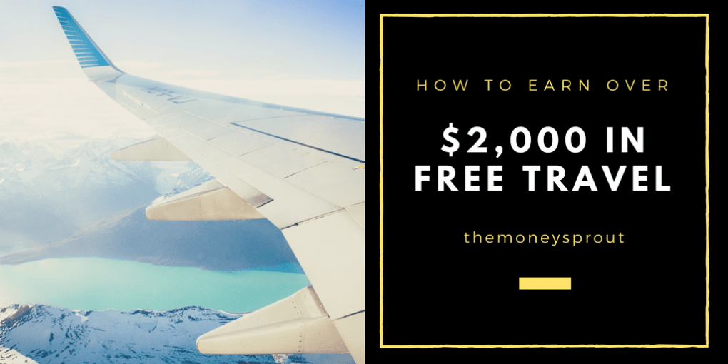 How to Earn Over $2,000 in FREE Travel