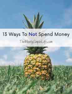 Ways to not spend money