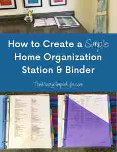 Creating a Simple Home Organization Station & Binder